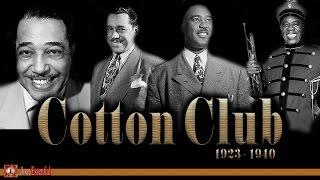 Cotton Club Days (1923 - 1940) | Jazz Music
