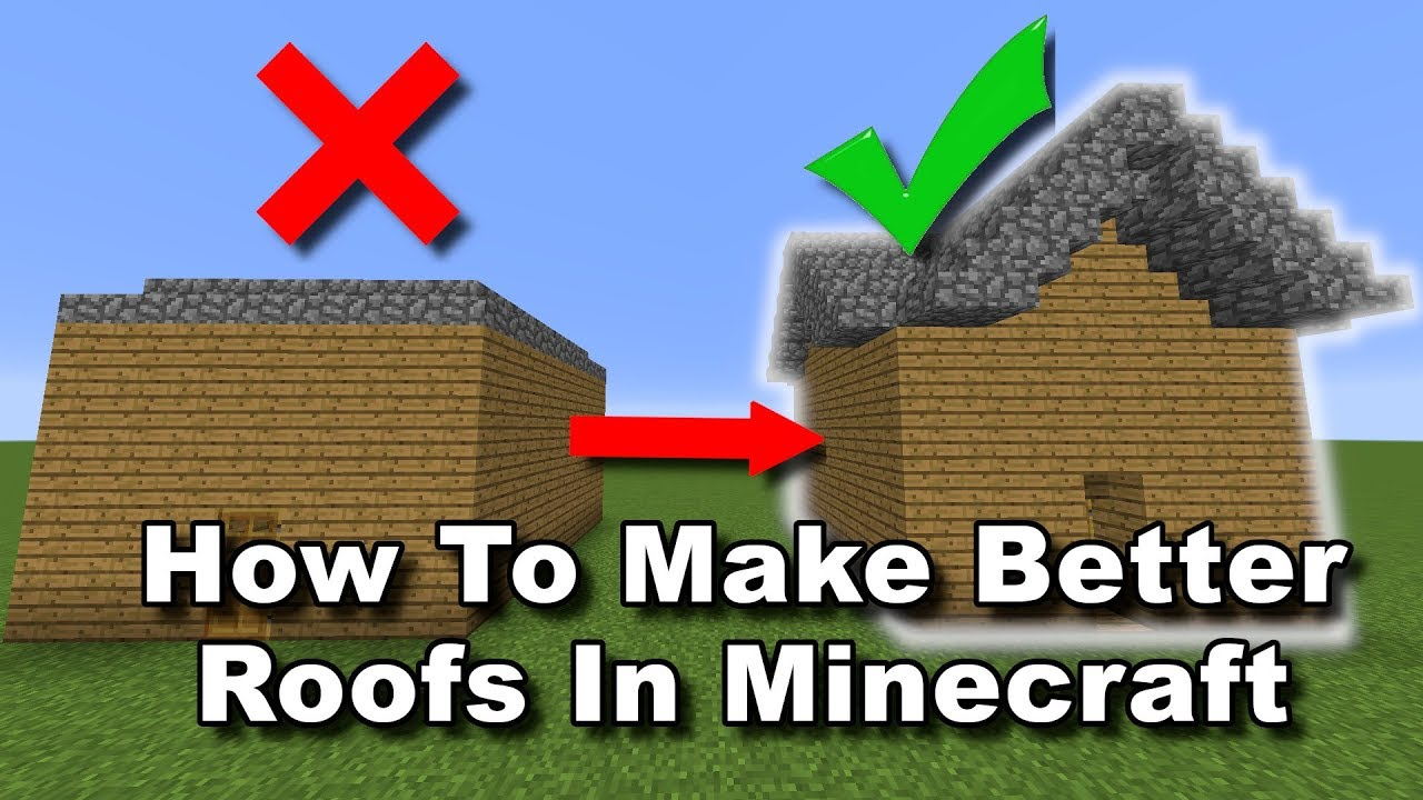 How To Make Better Roofs In Minecraft - YouTube