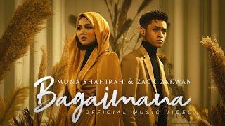 Muna Shahirah Feat Zack Zakwan - Bagaimana Mp3