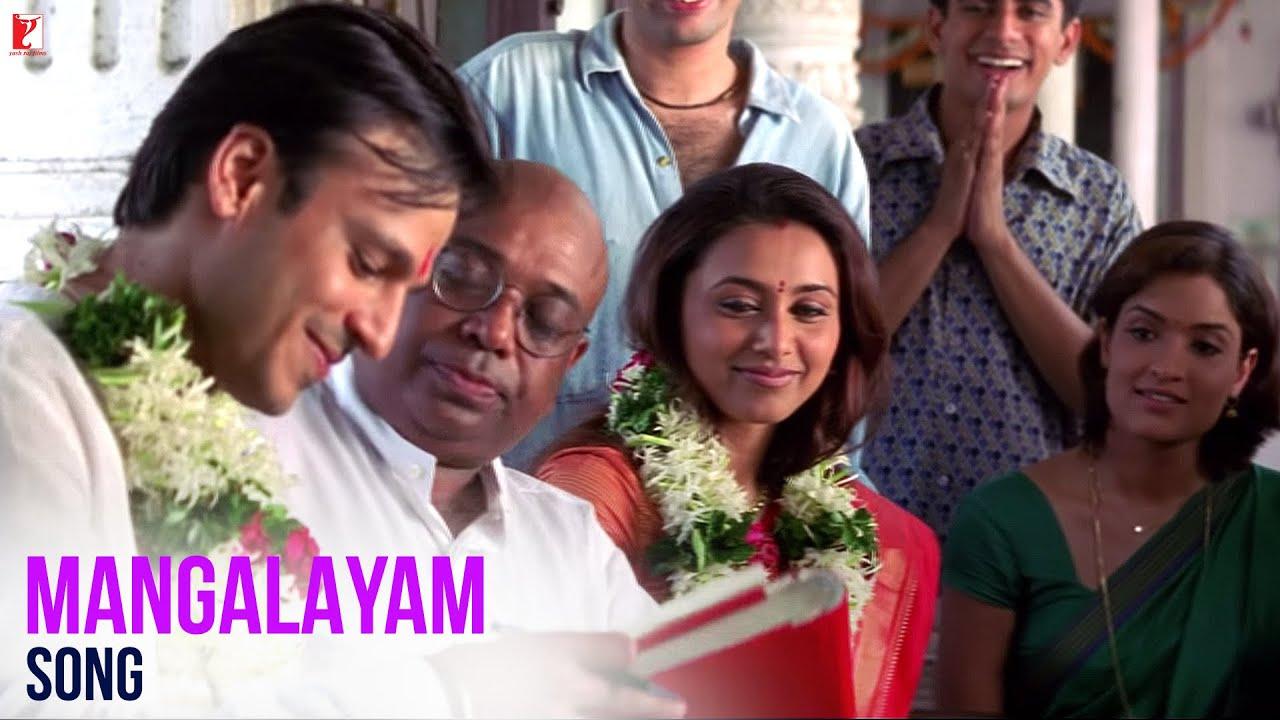 Mangalayam Saathiya Vivek Oberoi Rani Mukerji Kk Shaan Kunal Sreenivas Wedding Song Youtube