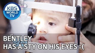Bentley has a sty on his eyes :( [The Return of Superman/2019.11.03]