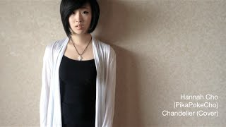 Repeat youtube video Chandelier (Cover) - Hannah Cho