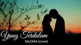 Download lagu Yang Terdalam - Peterpan - Nazara (Cover) - Video Lirik MP3