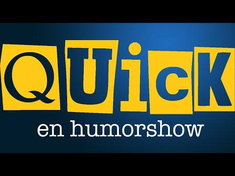 Quick  en humorshow HELA akt 1