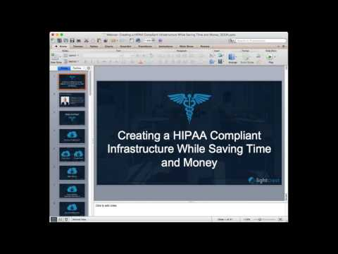 Building a Truly HIPAA Compliant Infrastructure while saving Time and Money