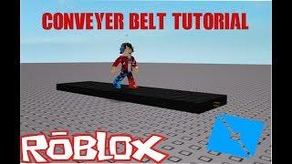 How To Make A Conveyer Belt In Roblox Studio 2018