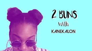12.Easy 2 Buns W/ Kanekalon