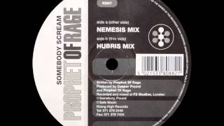 PROPHET OF RAGE - SOMEBODY SCREAM (Nemesis Mix)