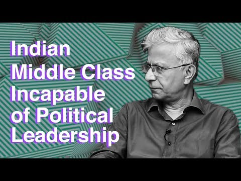 Indian middle class incapable of Political Leadership : Soci