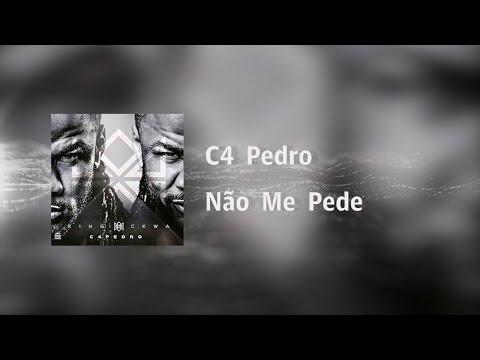 C4 Pedro - Não Me Pede [Video Lyrics]