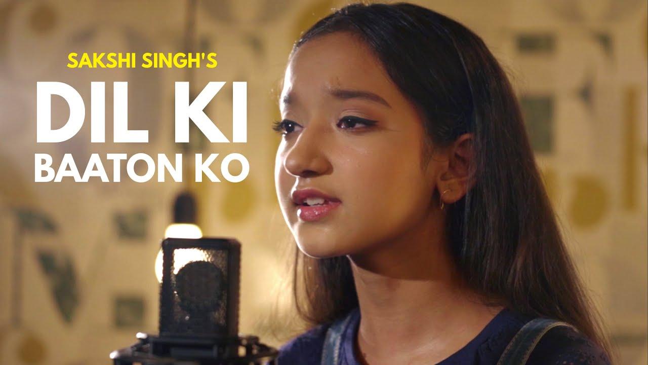 Dil Ki Baaton Ko   Sakshi Singh   Sing Dil Se   Ritik Pasricha   Sameer Walizada   SDS Originals
