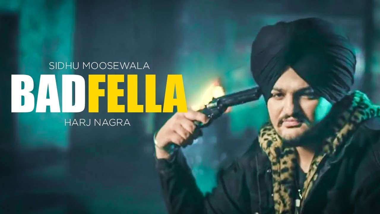 Bad Fella   Sidhu Moose Wala   New Punjabi Song   Latest Punjabi Songs 2018    Punjabi Songs   Gabruu