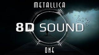 Metallica - One (8D AUDIO)