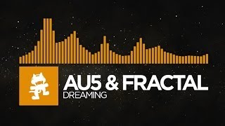Repeat youtube video [House] - Au5 & Fractal - Dreaming [Monstercat EP Release]