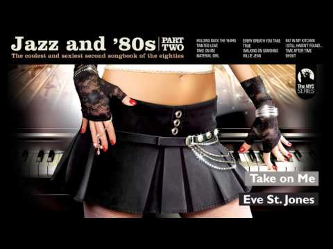 Take On Me - A-ha´s song - Jazz & 80s (Part 2)