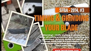 Sfba 2014, #3 Timing & Grinding Your Blade