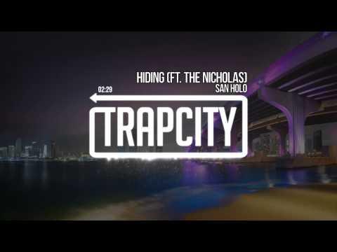 San Holo - Hiding (ft. The Nicholas)