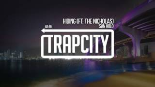 San Holo - Hiding (ft. The Nicholas)