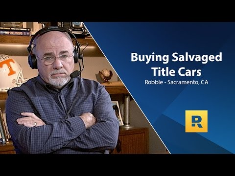 Buying Salvaged Title Cars - How To Save Up?