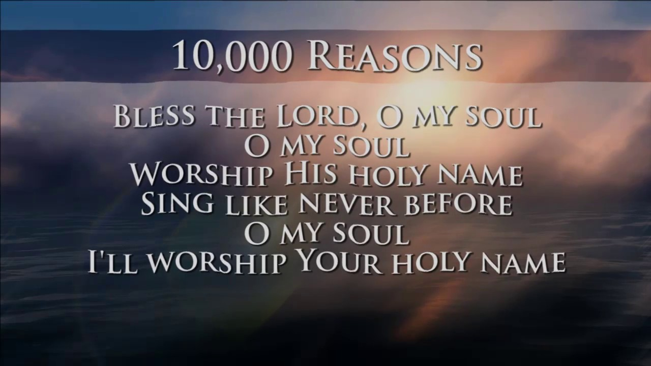 Image result for 10000 reasons to praise the lord