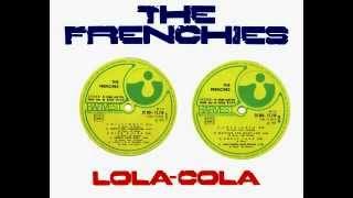 The Frenchies - Lola Cola