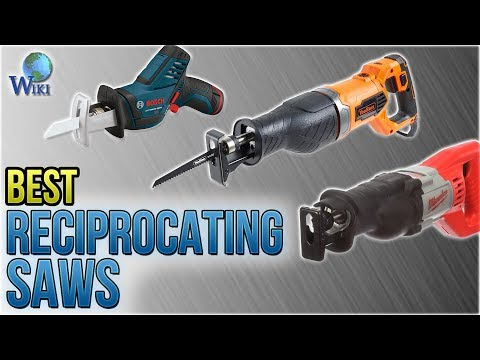 10 Best Reciprocating Saws 2018