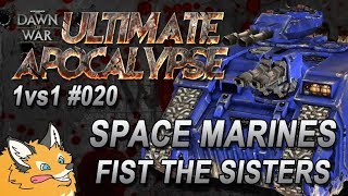 Space Marines VS Sisters of Battle (Harder-AI) - Dawn of War Ultimate Apocalypse