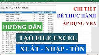 Hướng dẫn Tạo file Quản lý Xuất Nhập Tồn trên Excel chi tiết, dễ hiểu, làm được ngay