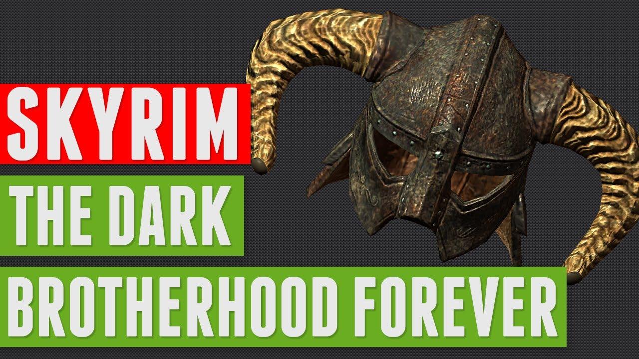 Skyrim - The Dark Brotherhood Forever - YouTube