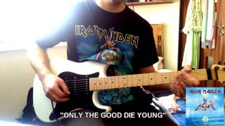 """Iron Maiden - """"Only The Good Die Young"""" cover"""