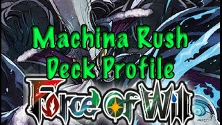 Force of Will (TCG) Deck profile: Machina Rush