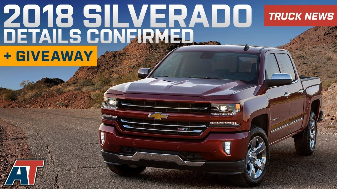 2018 Chevy Silverado Details Released | Special Editions, Packages, Trims + Giveaway! – Truck ...