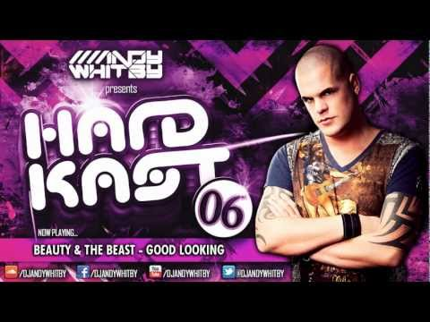 ANDY WHITBY HARDKAST 006 (FULL MIX & DL) - Adam M guestmix, David Guetta, Tidy Boys + more