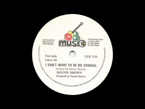12'' Dennis Brown - I Don't Want To Be No General & dub