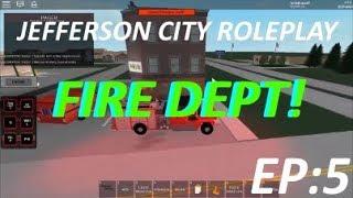 Roblox Lets Play #5 (Jefferson City Fire Dept)