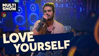 love yourself luan santana canta luan música multishow