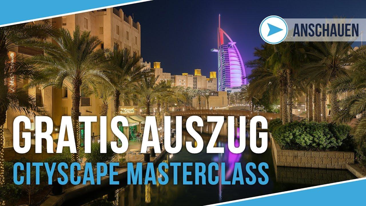 GRATIS AUSZUG aus der CITYSCAPE MASTERCLASS DUBAI - ► Hier kommst du zu meinem Videotraining: www.stefanschaefer-store.de