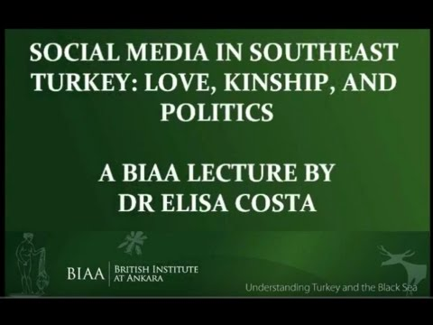 Social Media in South-East Turkey by Dr. Elisabetta Costa