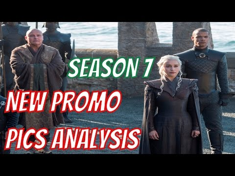 Game of Thrones Season 7 - First OFFICIAL Promo Pics Analysis