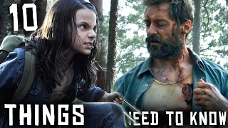 10 Things You NEED to Know Before Watching LOGAN! - (Ticket Giveaway)