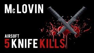 5 Airsoft Knife Kills