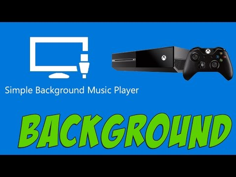 Xbox One - How To Use BackGround Music W/ Simple Background Music Player