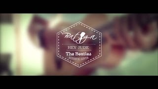 BATIGA - Hey Jude ( The Beatles Acoustic Cover )