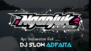 Download lagu DJ SLOW • ADFAITA • AYO SHOLAWATAN REKK ......