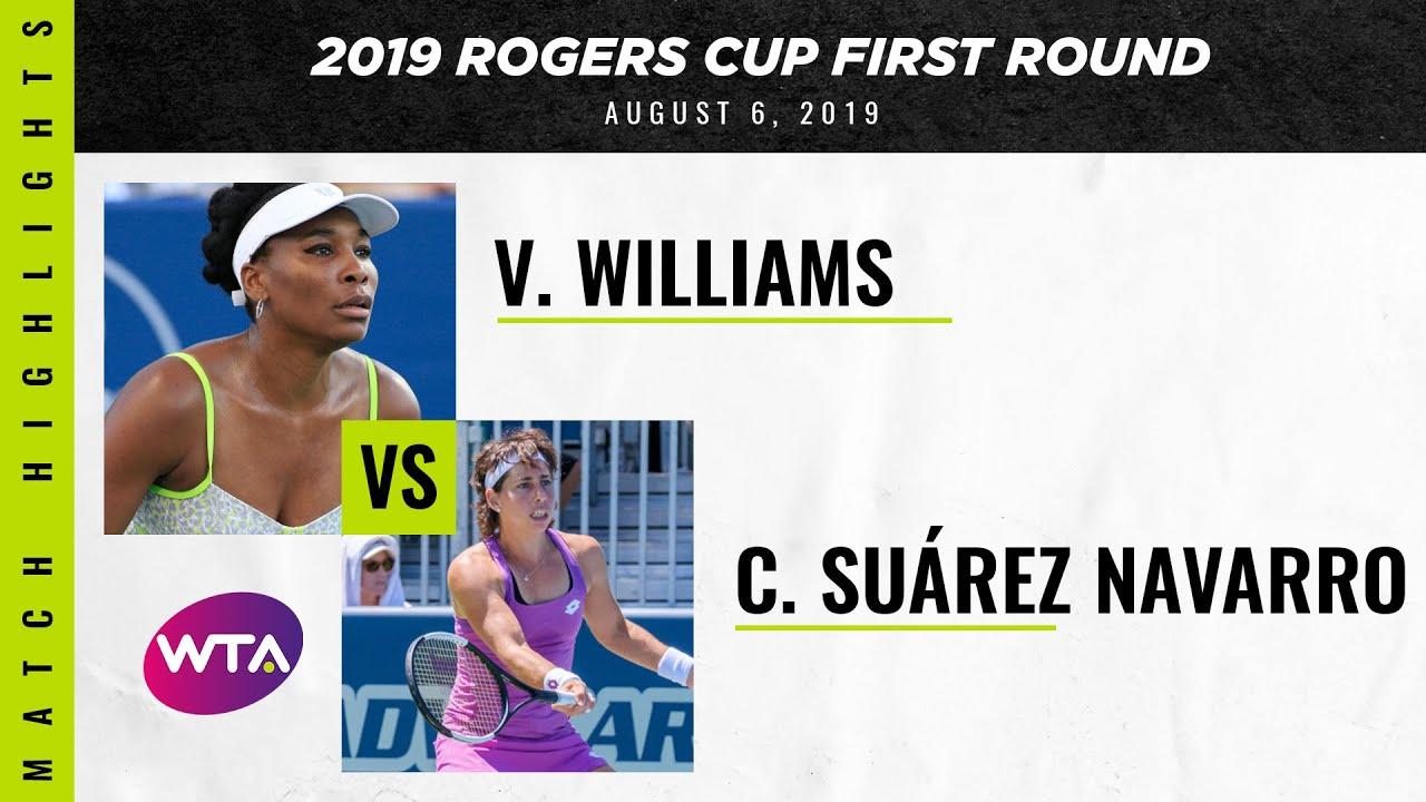 Venus Williams vs. Carla Suàrez Navarro  | 2019 Rogers Cup First Round | WTA