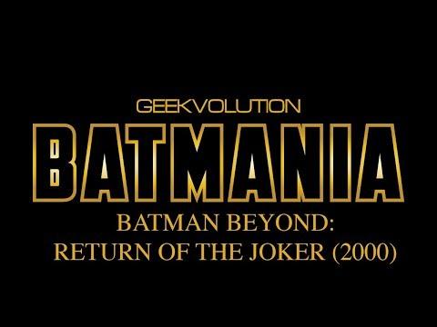 Batmania Day 10 | Batman Beyond: Return of the Joker