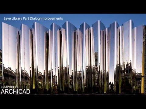 Save Library Part Dialog Improvements in ARCHICAD