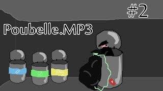 Poubelle.mp3 #2