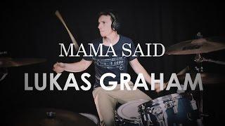 Lukas Graham Mama Said - Drum Cover.mp3