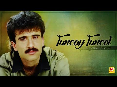 Tuncay Tuncel-FARKINDAMISIN